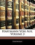 Hartmann Von Aue, Volume 3