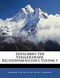 Zeitschrift Fr Vergleichende Rechtswissenschaft, Volume 1