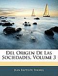 del Origen de Las Sociedades, Volume 3