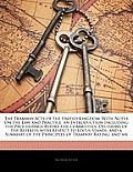 The Tramway Acts of the United Kingdom: With Notes on the Law and Practice. an Introduction Including the Proceedings Before the Committees, Decisions