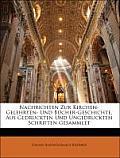 Nachrichten Zur Kirchen-Gelehrten- Und Bcher-Geschichte, Aus Gedruckten Und Ungedruckten Schriften Gesammlet