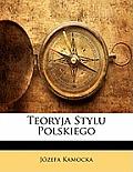 Teoryja Stylu Polskiego