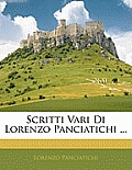 Scritti Vari Di Lorenzo Panciatichi ...