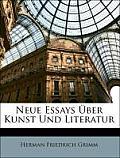 Neue Essays Ber Kunst Und Literatur