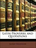 Latin Proverbs and Quotations