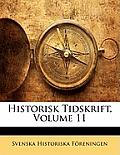 Historisk Tidskrift, Volume 11
