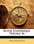 Revue Historique, Volume 46
