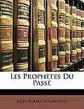 Les Prophtes Du Pass
