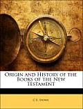Origin and History of the Books of the New Testament