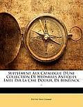 Supplment Aux Catalogue D'Une Collection de Medailles Antiques Faite Par La Csse Douair. de Bentinck ..