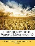 Histoire Naturelle, Volume 2, Part 10