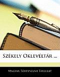 Szkely Oklevltr ...