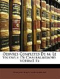 Oeuvres Compltes de M. Le Vicomte de Chateaubriand, Volume 15