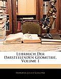 Lehrbuch Der Darstellenden Geometrie, Volume 1
