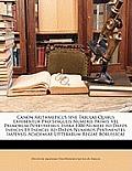 Canon Arithmeticus Sive Tabulae Quibus Exhibentur Pro Singulis Numeris Primis Vel Primorum Potestatibus Infra 1000 Numeri Ad Datos Indices Et Indices