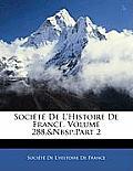 Socit de L'Histoire de France, Volume 288, Part 2