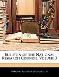 Bulletin of the National Research Council, Volume 3