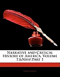Narrative and Critical History of America, Volume 7, Part 1