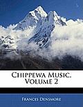 Chippewa Music, Volume 2