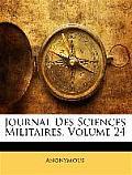 Journal Des Sciences Militaires, Volume 24