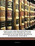 Questions and Answers on Law: Alphabetically Arranged. with References to the Most Approved Authorities, Volume 8