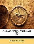Alemannia, Volume 23