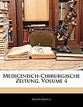 Medicinisch-Chirurgische Zeitung, Volume 4