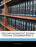 Otechestvennyi?a? Zapiski, Volume 225, Part 2