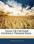 Essais de Critique Gnrale: Premier-Essai...