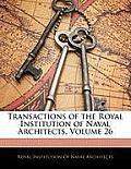 Transactions of the Royal Institution of Naval Architects, Volume 26