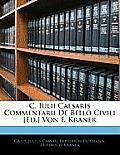 C. Iulii Caesaris Commentarii de Bello Civili [Ed.] Von F. Kraner