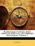 Bibliotheque Choisie, Pour Servir de Suite a la Bibliotheque Universelle, Volume 7