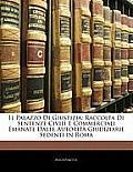 Il Palazzo Di Giustizia: Raccolta Di Sentenze Civili E Commerciali Emanate Dalle Autorit Giudiziarie Sedenti in Roma
