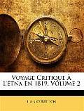 Voyage Critique L'Tna En 1819, Volume 2
