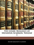 The Comic Romance of Monsieur Scarron, Volume 1