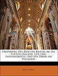 Erklrung Des Zweiten Briefes an Die Thessalonicher, Der Drei Pastoralbriefe Und Des Briefs an Philemon