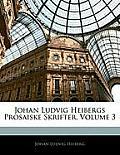 Johan Ludvig Heibergs Prosaiske Skrifter, Volume 3