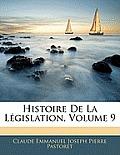 Histoire de La Lgislation, Volume 9