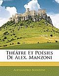 Th[tre Et Posies de Alex. Manzoni