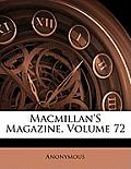 MacMillan's Magazine, Volume 72