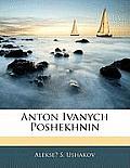 Anton Ivanych Poshekhnin