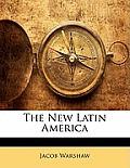 The New Latin America