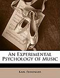 An Experimental Psychology of Music