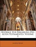 Beitrge Zur Erklrung Des Alten Testamentes, Volume 3