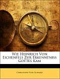 Wie Heinrich Von Eichenfels Zur Erkenntniss Gottes Kam
