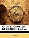 Oeuvres Compltes de Frdric Bastiat