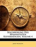 Beschreibung Der Bekanntesten Kupfermnzen, Volume 4