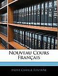 Nouveau Cours Franais