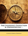 Fire Insurance Inspection & Underwriting ...