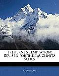 Treherne's Temptation: Revised for the Tauchnitz Series